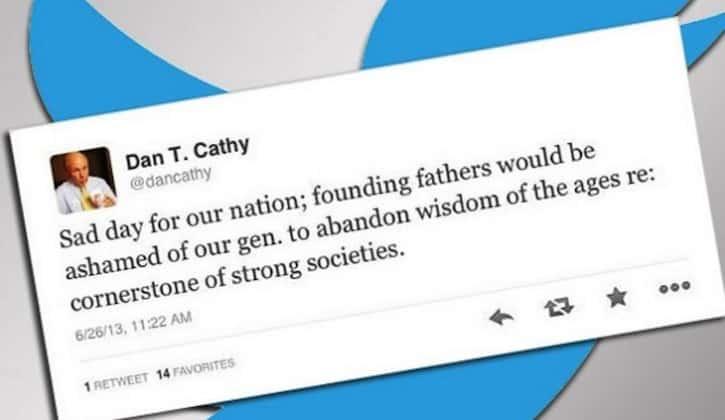 Dan Cathy - Chick Fil A - DOMA Tweet