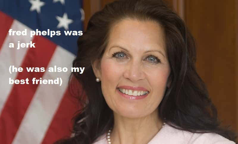 michele bachmann agrees with fred phelps not so fast