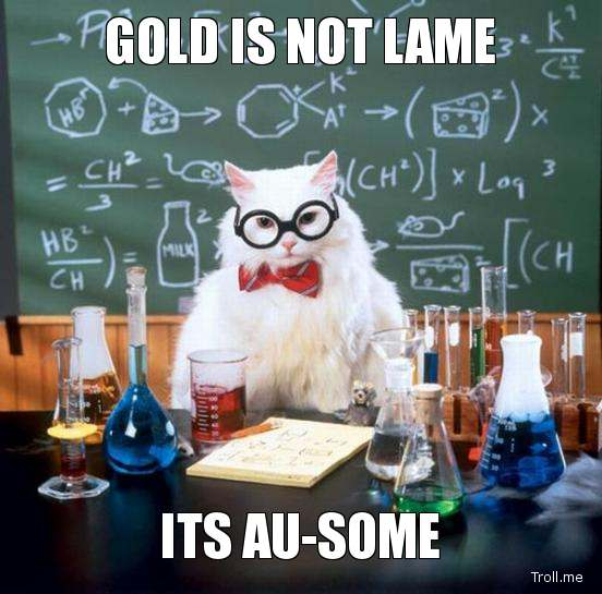 gold-is-not-lame