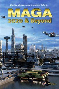 MAGA: 2020 & Beyond