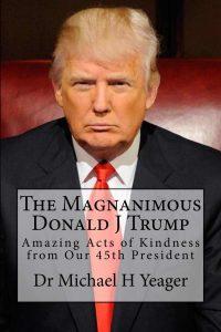 The Magnanimous Donald J. Trump