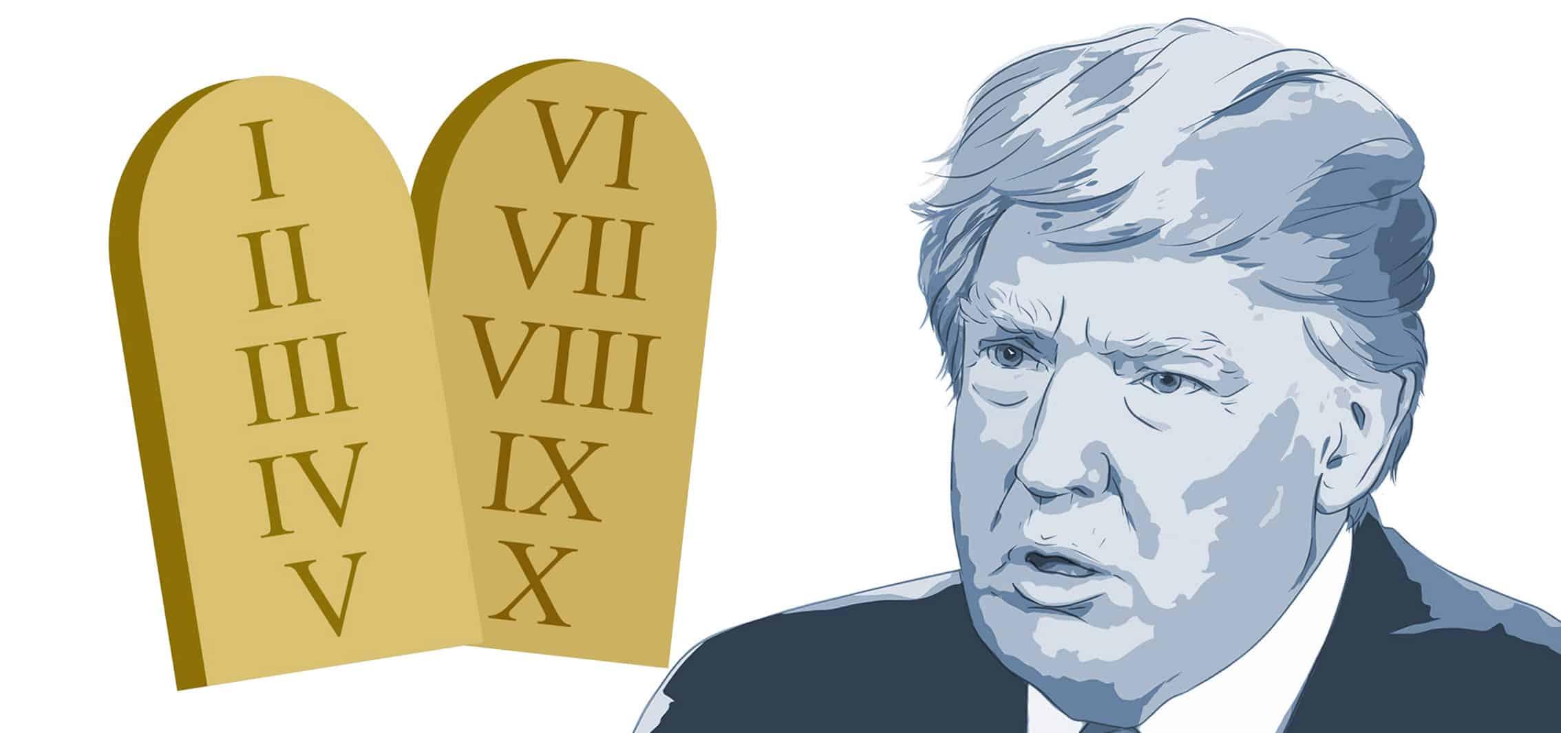 The Ten Commandments of Donald Trump